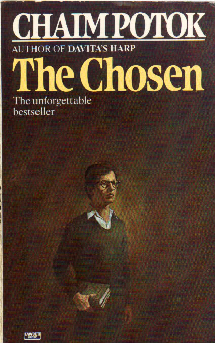 a book report on the chosen a novel by chaim potok Chaim potok's novel about the friendship between two jewish boys in 1940s brooklyn is approaching its 50th anniversary a version of this article appears in print on november 19, 2016 , on page 4 of the sunday book review with the headline: 'the chosen' at 50 order reprints | today's paper |.